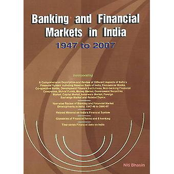 Banking & Financial Markets in India - 1947 to 2007 by Niti Bhasin - 9