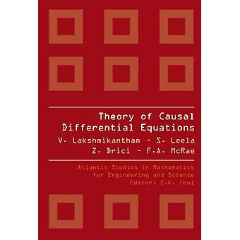 Theory of Causal Differential Equations by V. Lakshmikantham - S. Lee