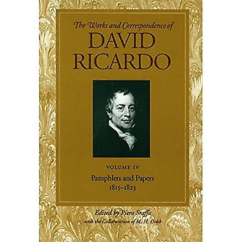 Works and Correspondence of David Ricardo: Pamphlets and Papers, 1815-1823 v. 4