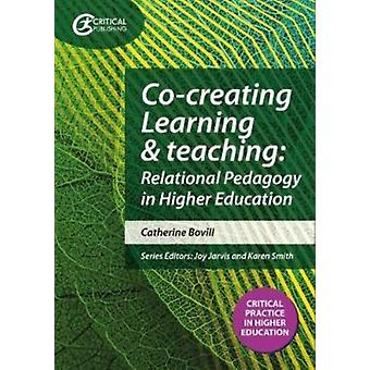 Cocreating Learning and Teaching by Catherine Bovill