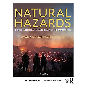 Natural Hazards - Earth's Processes as Hazards - Disasters - and Catas