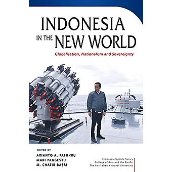 Indonesia in the New World - Globalisation - Nationalism and Sovereign
