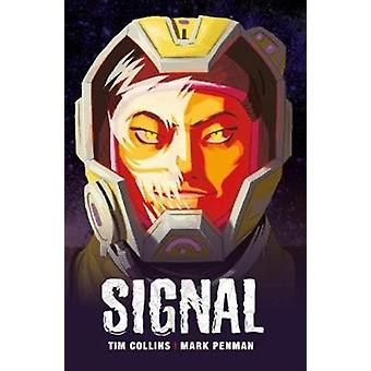 Signal by Collins & Tim