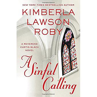 A Sinful Calling by Kimberla Lawson Roby - 9781455559602 Book