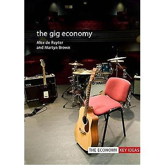 The Gig Economy by Alex De Ruyter - 9781788210058 Book
