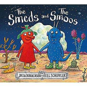 The Smeds and the Smoos by Julia Donaldson - 9781407188898 Book