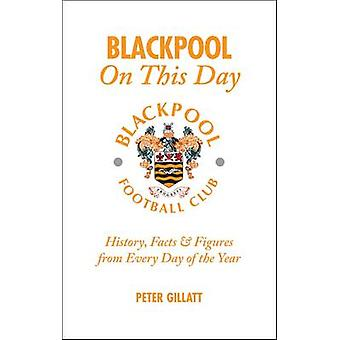 Blackpool FC on This Day - History - Facts and Figures from Every Day