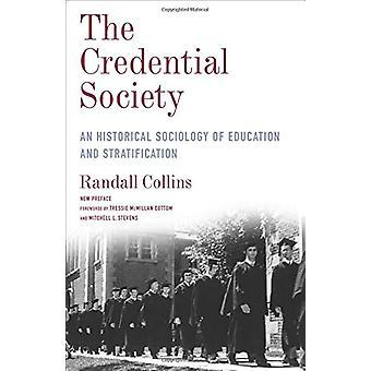 La Sociedad de Credenciales - Una Sociología Histórica de la Educación y Stra