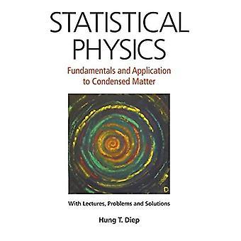 Fizyka statystyczna: Podstawy i zastosowanie do skondensowanej materii