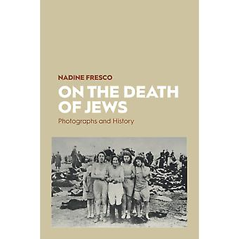 On the Death of Jews by Nadine Fresco