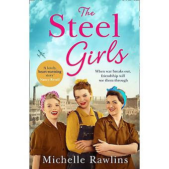 The Steel Girls by Michelle Rawlins