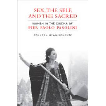 SexThe Self and the  Sacred by Colleen RyanScheutz