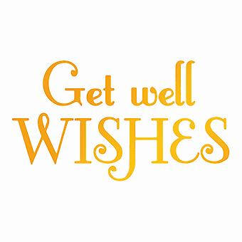 Ultimate Crafts Classic Sentiments Hotfoil Stamp - Get Well Wishes