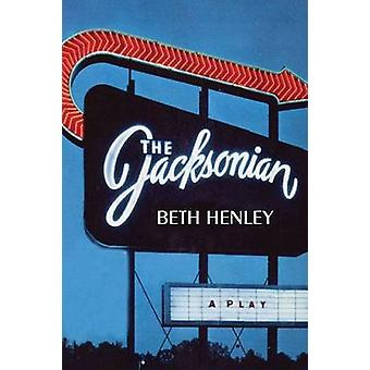 The Jacksonian by Beth Henley