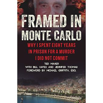 Framed in Monte Carlo by Ted MaherBill HayesJennifer Thomas