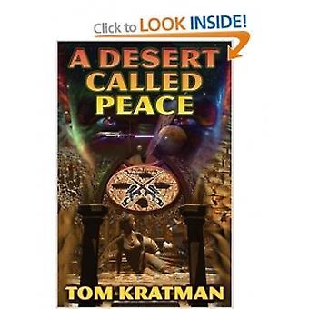 En öken som kallas fred vid Tom Kratman (Hardback, 2007)