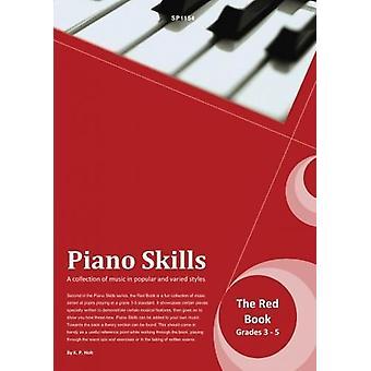Pianofärdigheter - Den röda boken (Kevin Holt) PIANO HANDLEDARE