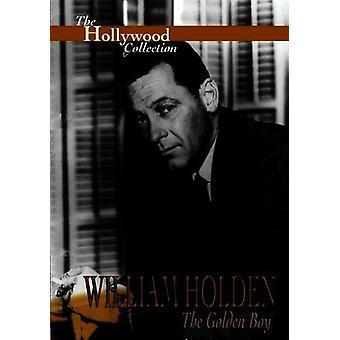 William Holden: The Golden Boy [DVD] USA import