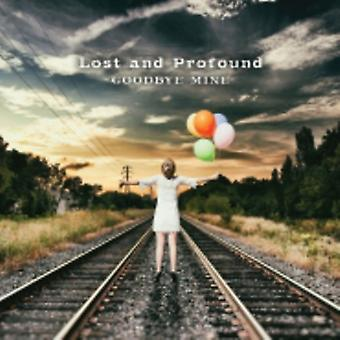 Lost & Profound - Goodbye Mine [CD] USA import