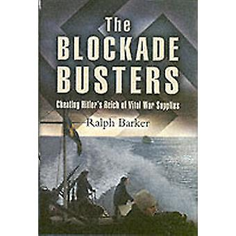 Blockade Busters The by Ralph Barker