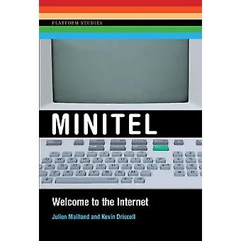 Minitel - velkommen til internettet af Julien Mailland - Kevin Driscoll