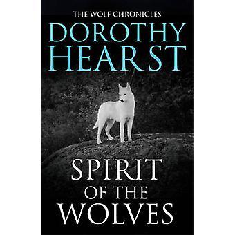 Ånden av ulvene av Dorothy Hearst - 9781847392329 bok
