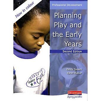 Planejamento de jogo e os primeiros anos (2ª edição revisada) por Penny Tass