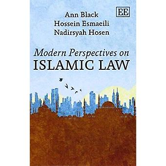 Modern Perspectives on Islamic Law by Ann Black - Hossein Esmaeili -
