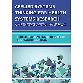 Applied Systems Thinking for Health Systems Research