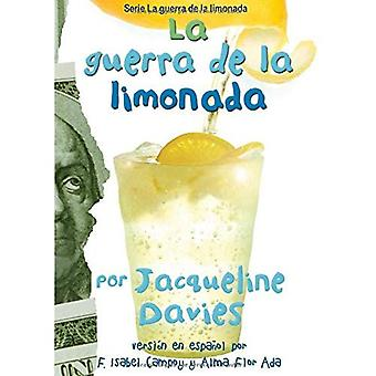La Guerra de la Limonada = The Lemonade War