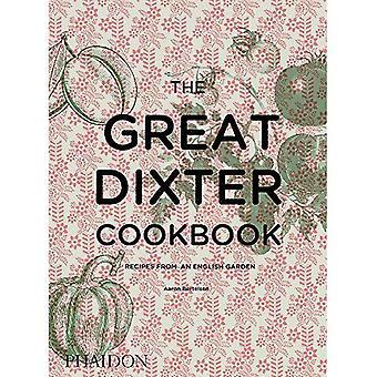 Le Great Dixter Cookbook: Recettes d'un jardin anglais