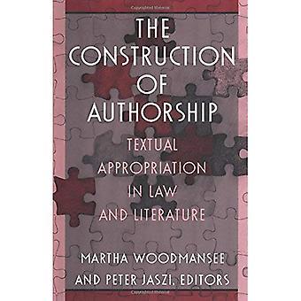 Der Bau der Urheberschaft: textliche Aneignung in Recht und Literatur