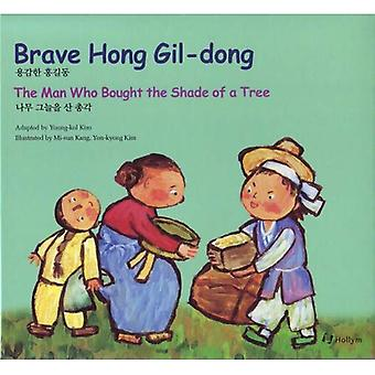 8. Brave Hong Gildong / The Man Who Bought the Shade of a Tree (Korean Folk Tales for Children)