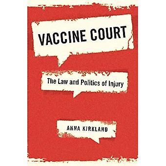 Impfstoff-Gericht: Recht und Politik der Verletzung