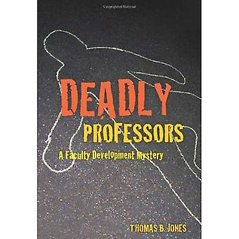 Les professeurs mortelles: Un mystère de développement faculté