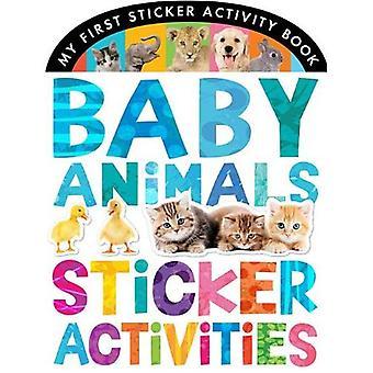 Bébé animaux Sticker activités (mon premier livre autocollant d'activité)