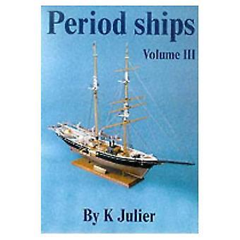 The Period Ship Handbook: No. 3