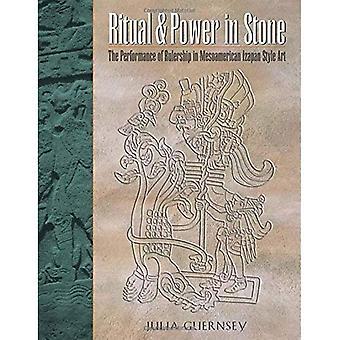 Ritual og makt i stein: ytelsen til styre i mesoamerikanske Izapan stil kunst (Linda Schele serien i Maya og pre-colombiansk studier)