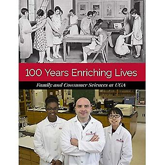 100 Years Enriching Lives: Family and Consumer Sciences at Uga
