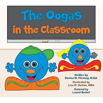 The Oogas in the Classroom