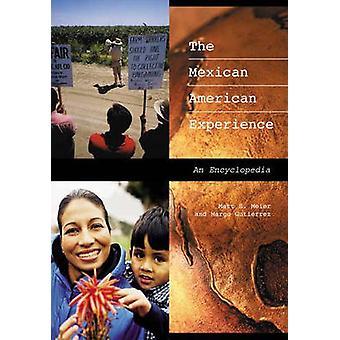 La experiencia americana mexicana una enciclopedia por Meier y Matt S.