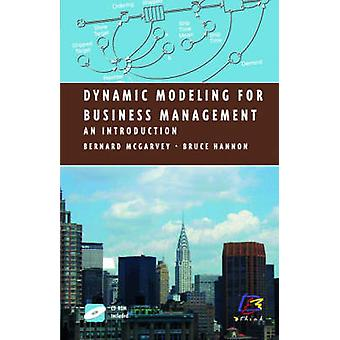Dynamic Modeling for Business Management  An Introduction by McGarvey & Bernard