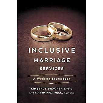 Inclusive ægteskab tjenester af lange & Kimberly Bracken