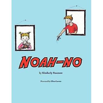 NoahNo by Rosenow & Kimberly