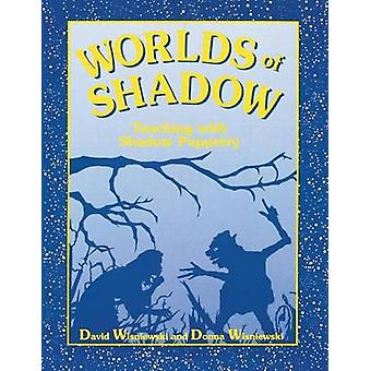 Worlds of Shadow by David Wisniewski