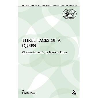 Three Faces of a Queen by Day & Linda M.