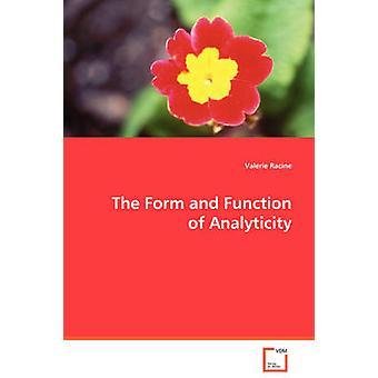 Form och funktion av analyticitet från Racine & Valerie