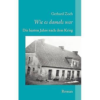 Wie es damals war by Zoch & Gerhard