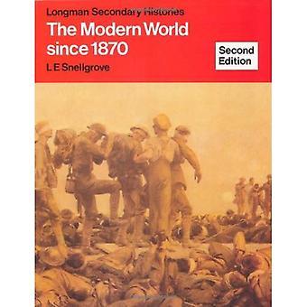 De moderne wereld sinds 1870 (Longman secundaire geschiedenissen)