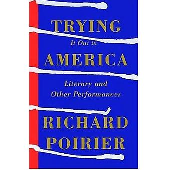 Trying It Out in America - Literary and Other Performances by Professo